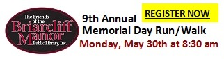Friends of Briarcliff Manor Public Library 9th Annual Memorial Walk-Run, Monday, May 30th,details
